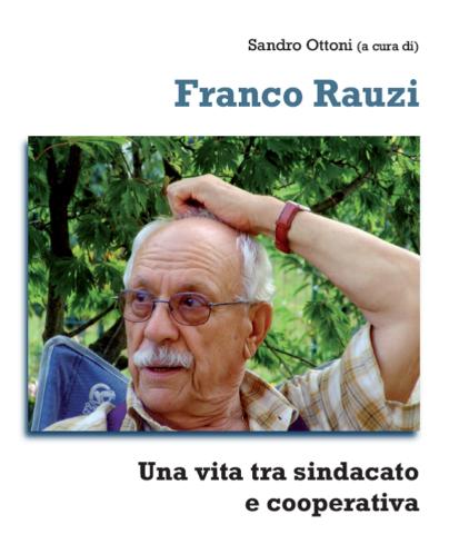 Biografia Franco Rauzi
